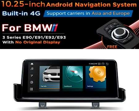 "10.25"" 4G QUALCOMM 4CORE 2+32GB GPS ANDROID 10 BMW 3 E90 W/OUT S"